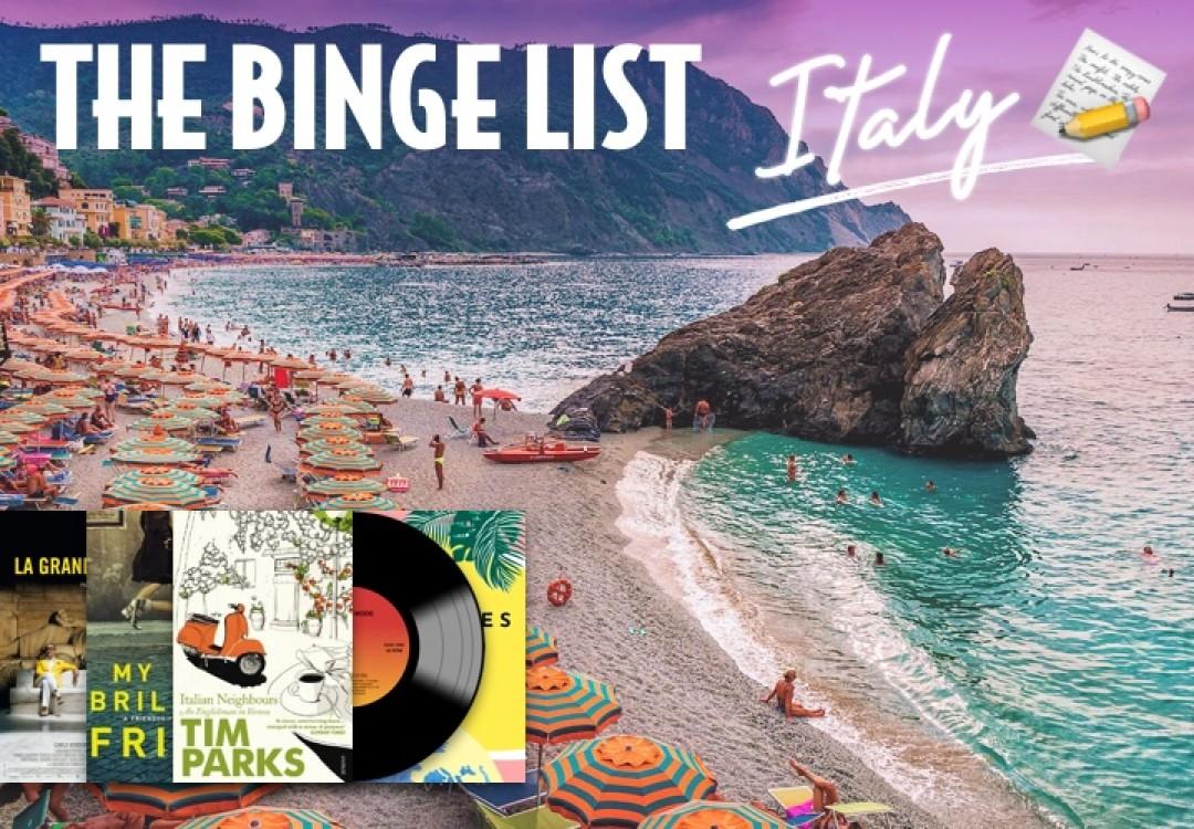 The Binge List: Italy