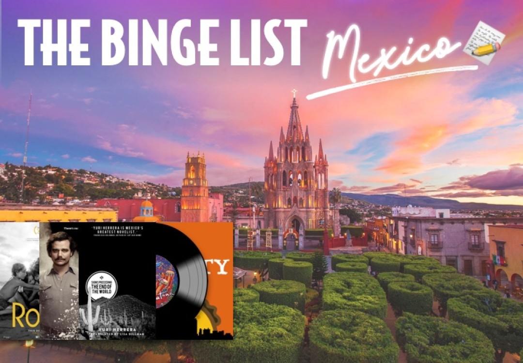 The Binge List: Mexico