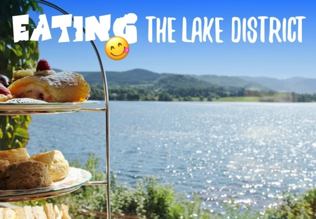 Eating The Lake District
