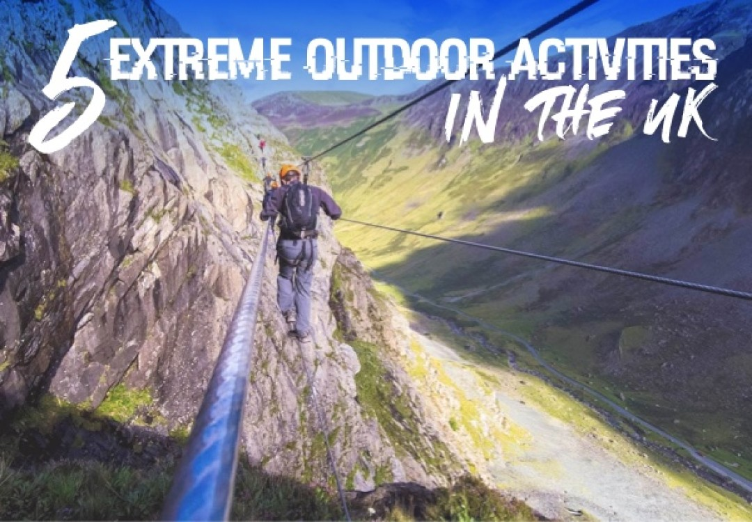 5 Extreme Outdoor Activities in the UK
