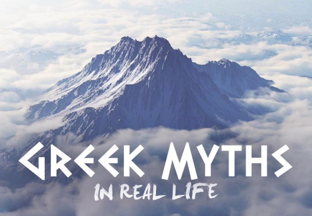 Greek Myths... in real life