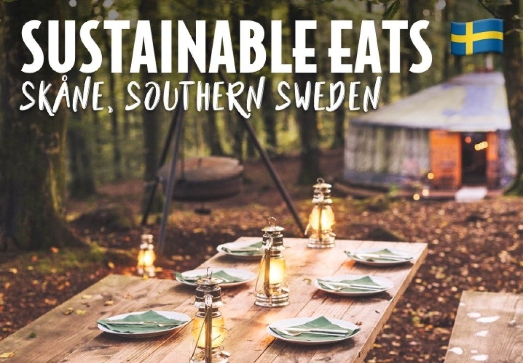 Sustainable Eats in Skåne, Southern Sweden