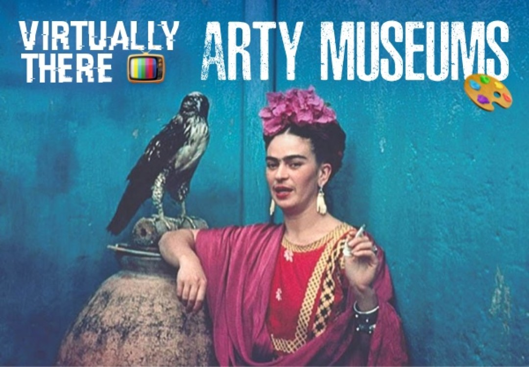 Virtually There: Arty Museums