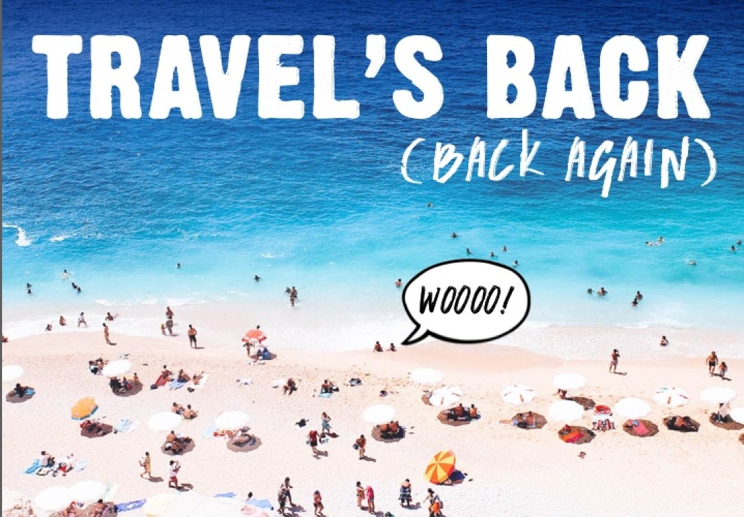 TRAVEL'S BACK (BACK AGAIN)