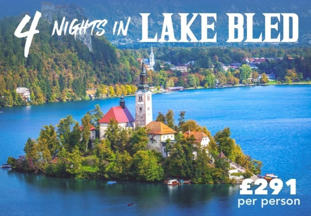 4 Nights Magical Lake Bled £291pp