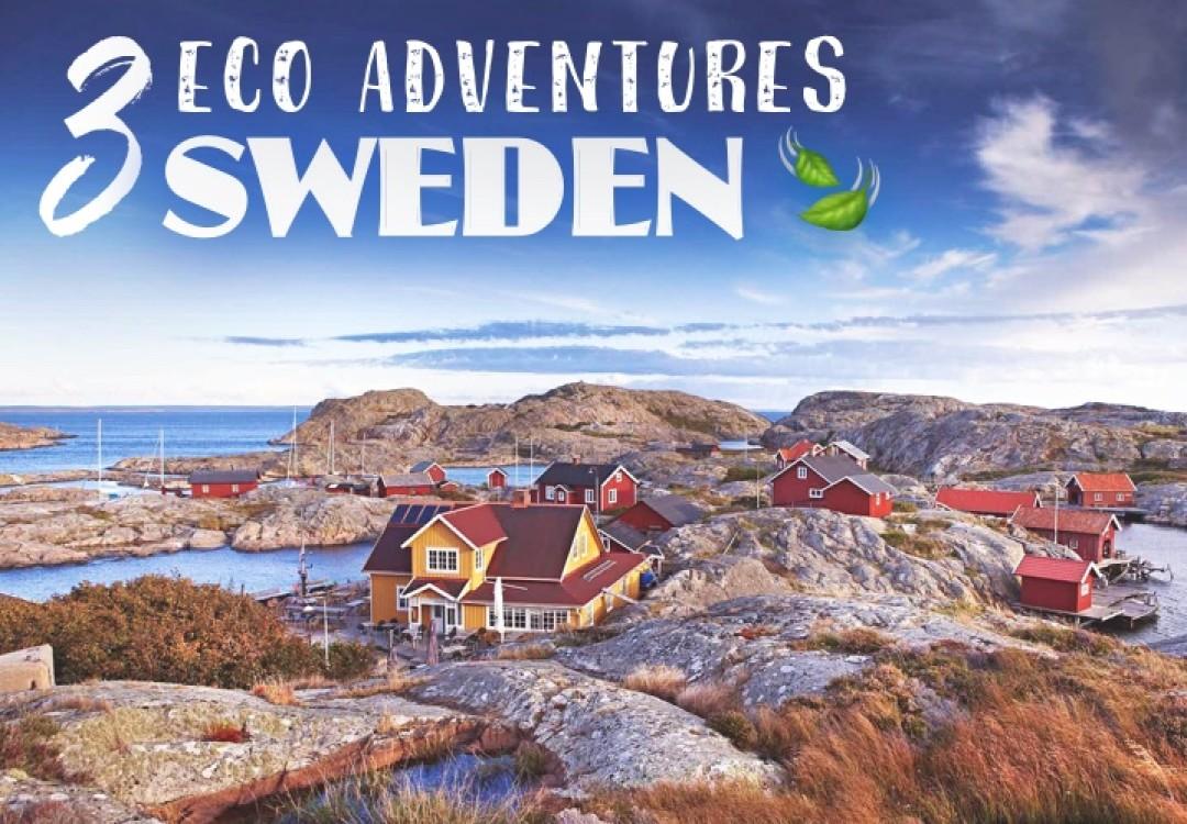 3 Eco Adventures in... Sweden