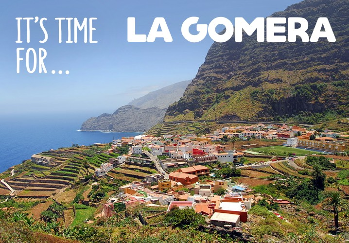 It's Time for La Gomera