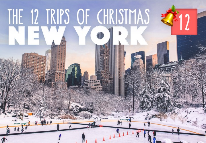 The 12 Trips of Christmas: No. 12 New York