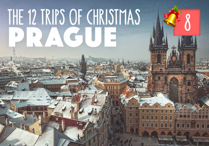 The 12 Trips of Christmas: No. 8 Prague