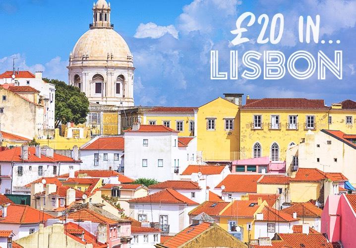 £20 in... Lisbon