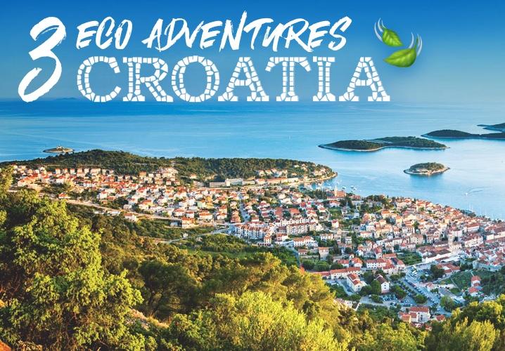 3 Eco Adventures in… Croatia