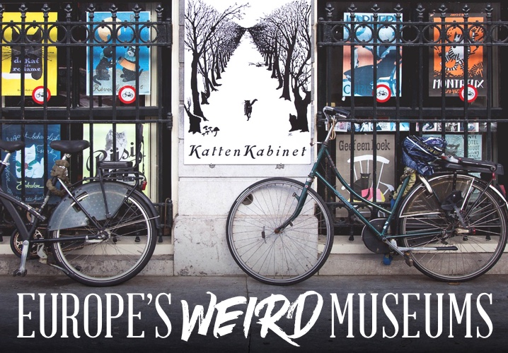 Europe's Weird Museums