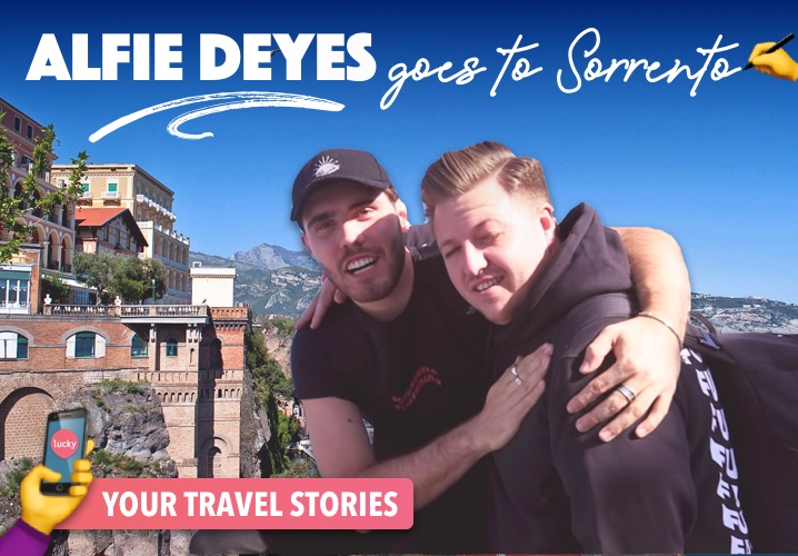 Your Travel Stories : Alfie Deyes goes to Sorrento